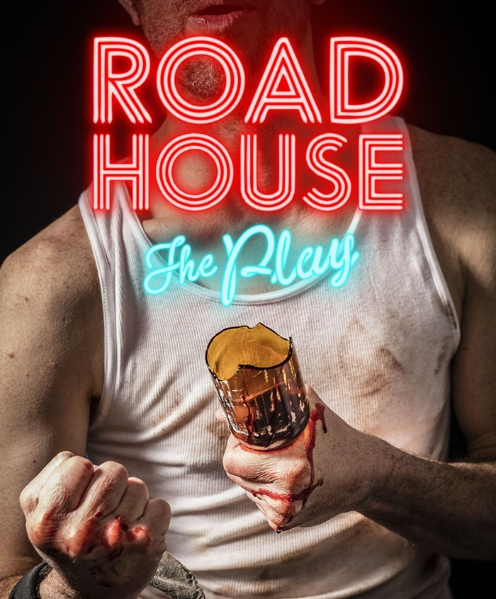 Road House: The Play!