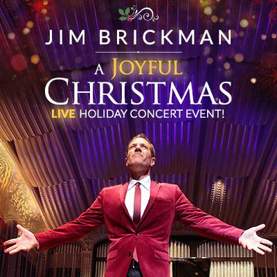 Jim Brickman - A Joyful Christmas LIVE Holiday Concert Event