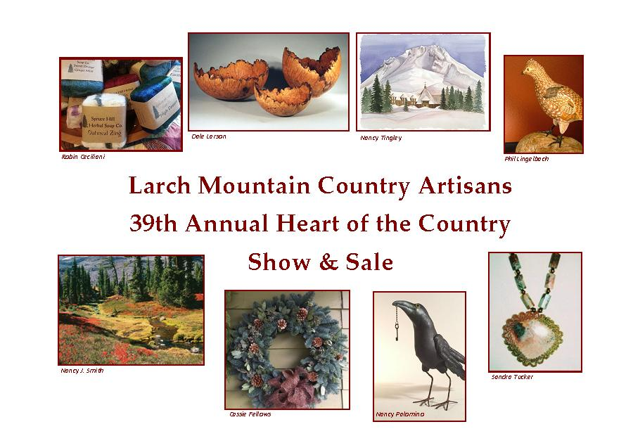 Larch Mountain Country Artisans 39th Annual Heart of the Country Show & Sale