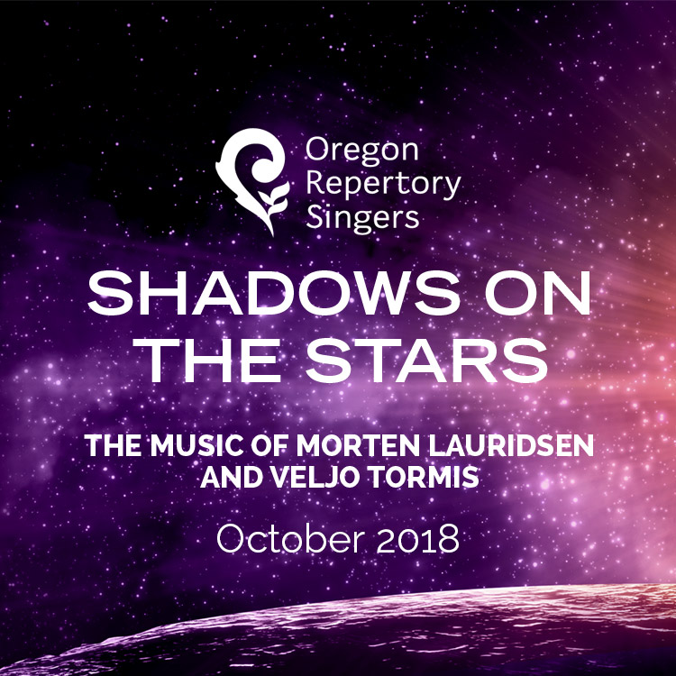 Oregon Repertory Singers presents Shadows on the Stars